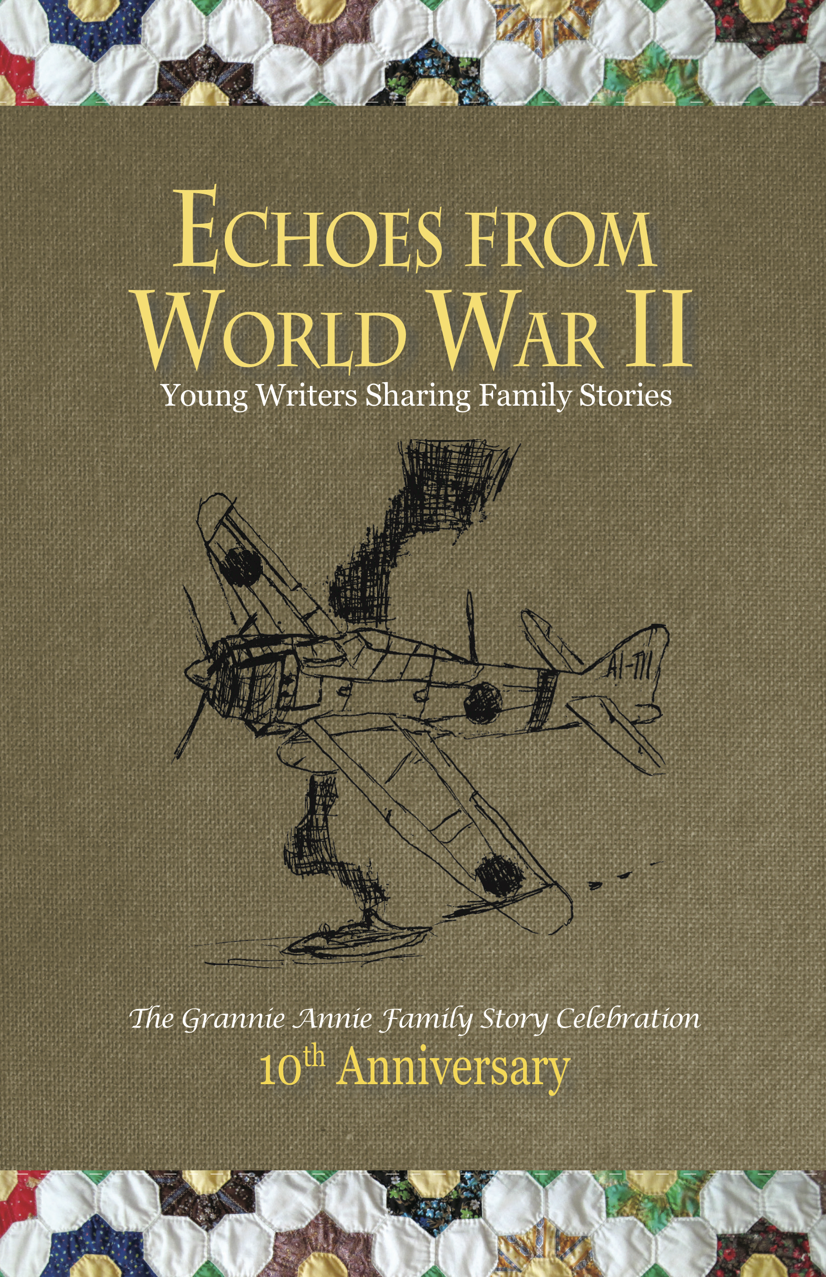 Echoes from World War II - Young Authors Sharing Family Stories - front cover