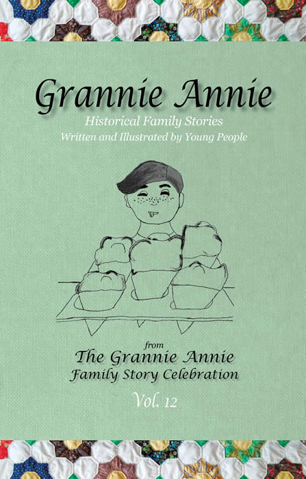 Grannie Annie, Vol. 12, cover: Sage background with quilt borders, features student drawing of a hungry boy with five ice cream cones
